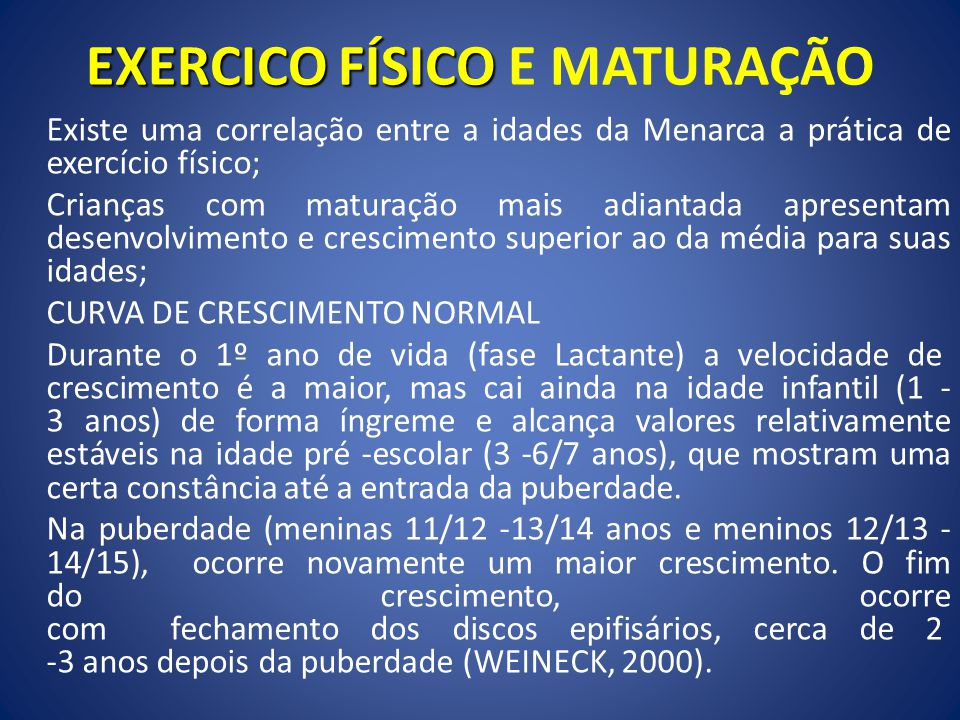 EXERCICO FÍSICO E MATURAÇÃO