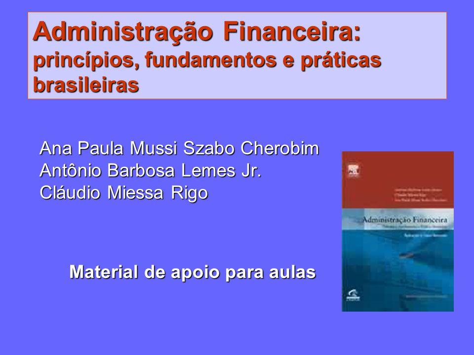 Administração Financeira: princípios, fundamentos e práticas brasileiras