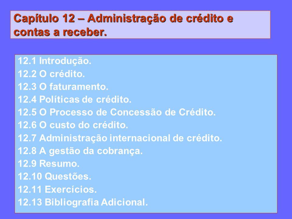 Capítulo 12 – Administração de crédito e contas a receber.