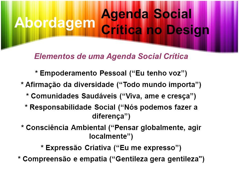 Abordagem Agenda Social Crítica no Design