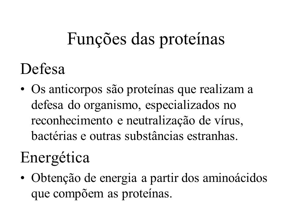 Funções das proteínas Defesa Energética