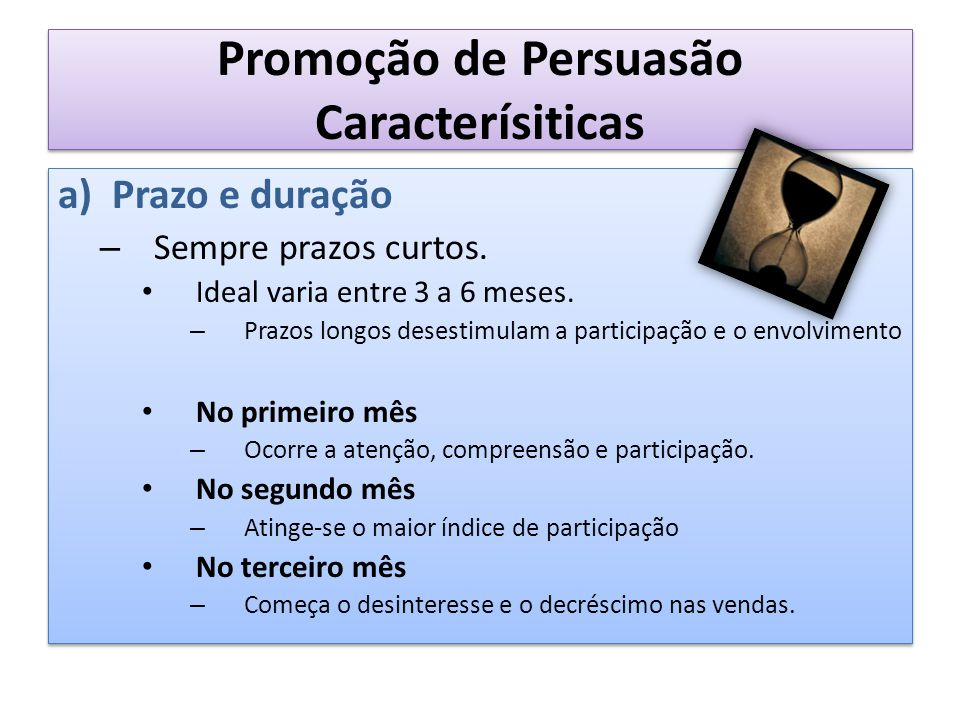 Promoção de Persuasão Caracterísiticas