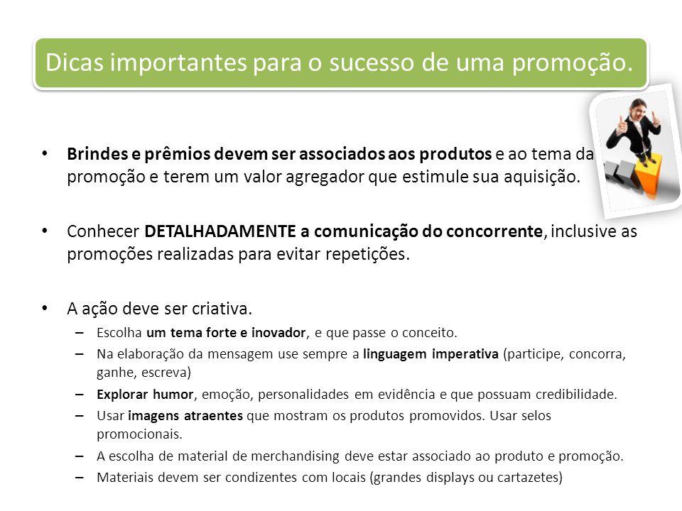 Dicas importantes para o sucesso de uma promoção.