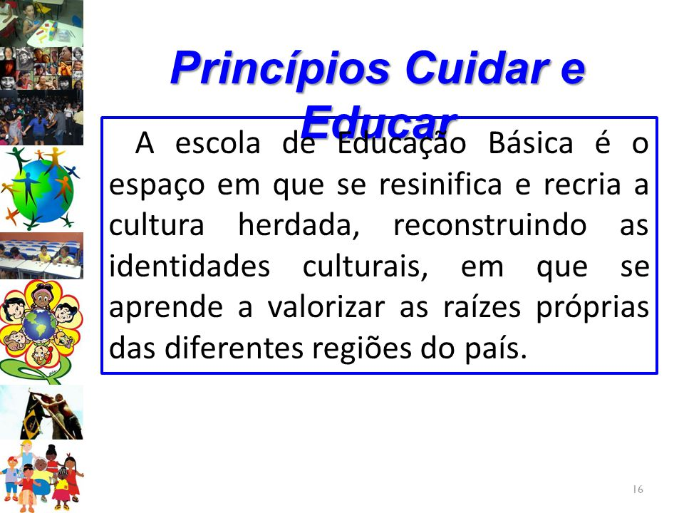 Princípios Cuidar e Educar