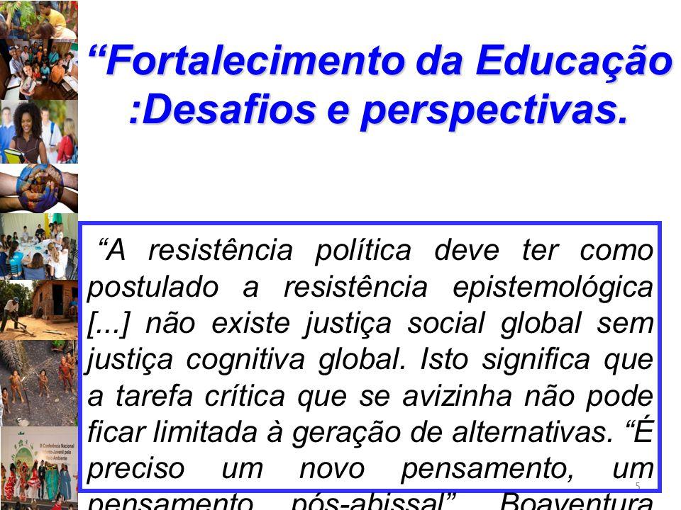 Fortalecimento da Educação :Desafios e perspectivas.