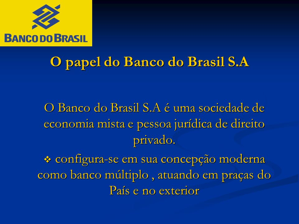 O papel do Banco do Brasil S.A