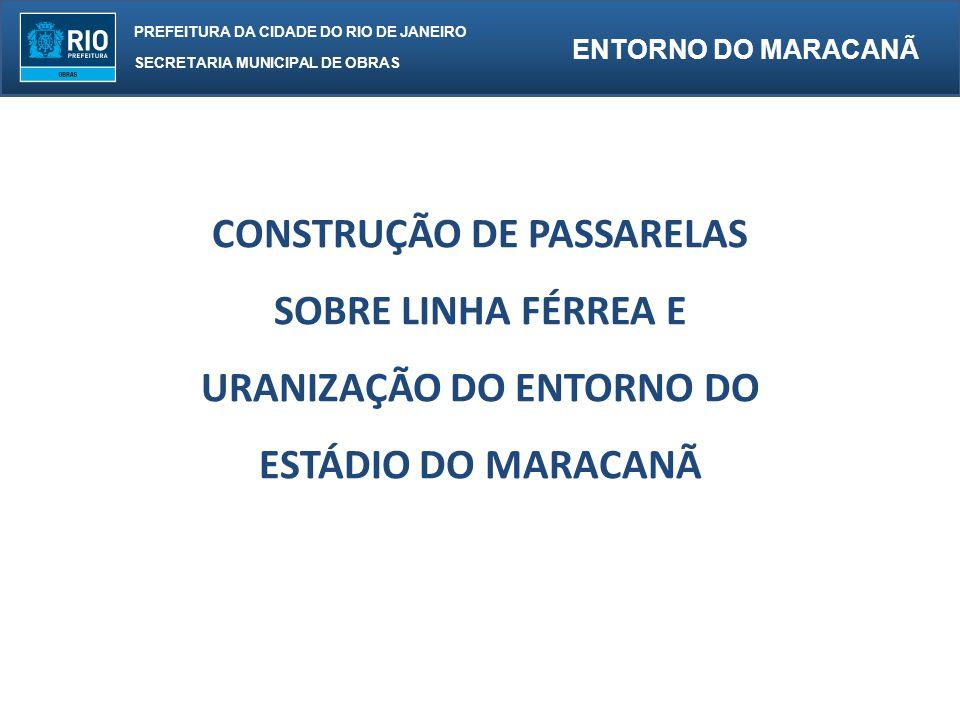 CONSTRUÇÃO DE PASSARELAS URANIZAÇÃO DO ENTORNO DO
