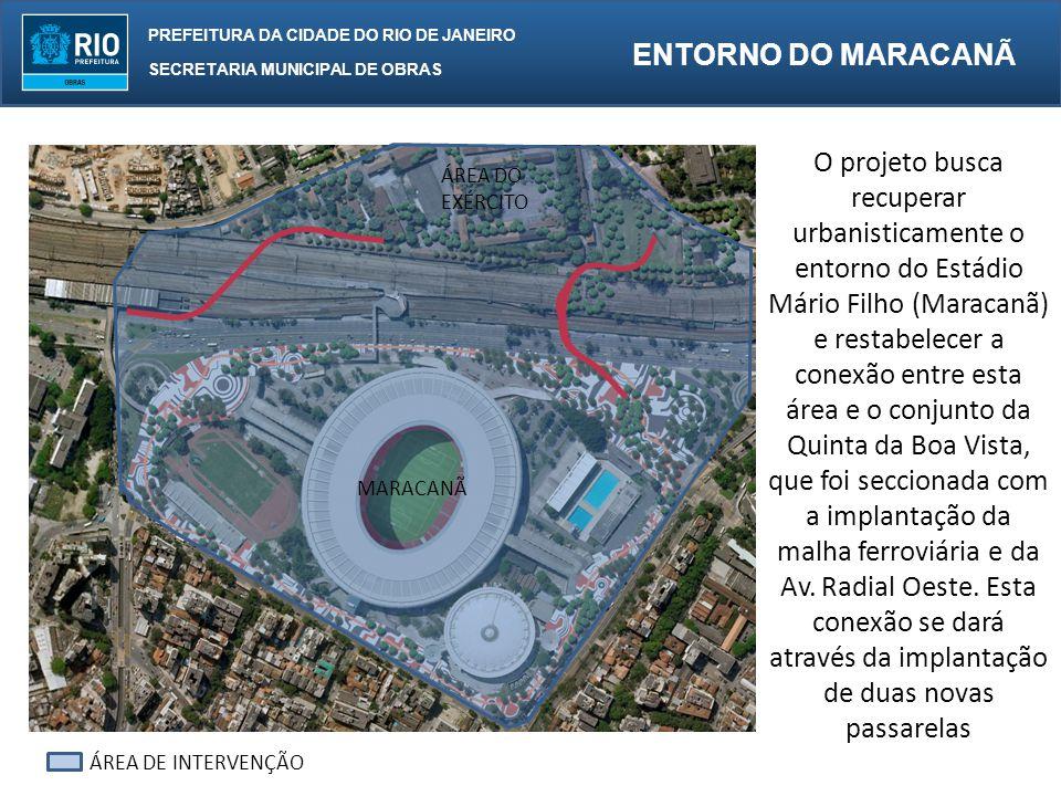 O projeto busca recuperar urbanisticamente o entorno do Estádio Mário Filho (Maracanã) e restabelecer a conexão entre esta área e o conjunto da Quinta da Boa Vista, que foi seccionada com a implantação da malha ferroviária e da Av. Radial Oeste. Esta conexão se dará através da implantação de duas novas passarelas