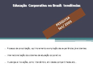 Educação Corporativa no Brasil: tendências