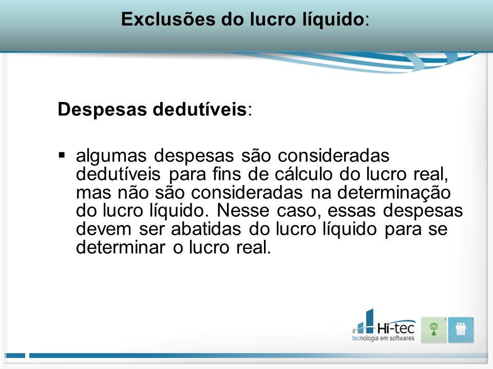 Exclusões do lucro líquido: