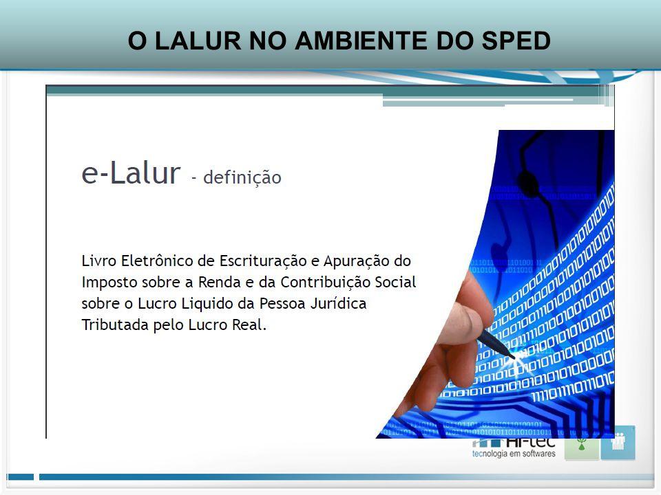O LALUR NO AMBIENTE DO SPED