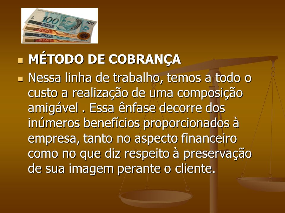 MÉTODO DE COBRANÇA