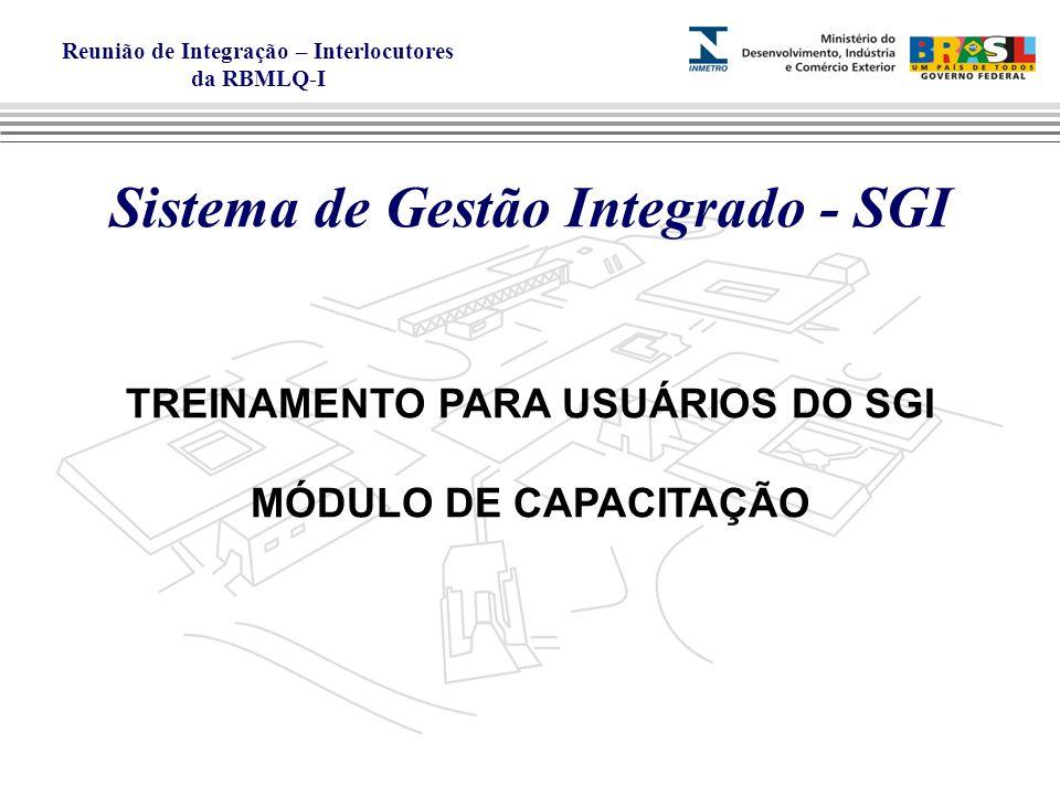 Sistema de Gestão Integrado - SGI TREINAMENTO PARA USUÁRIOS DO SGI