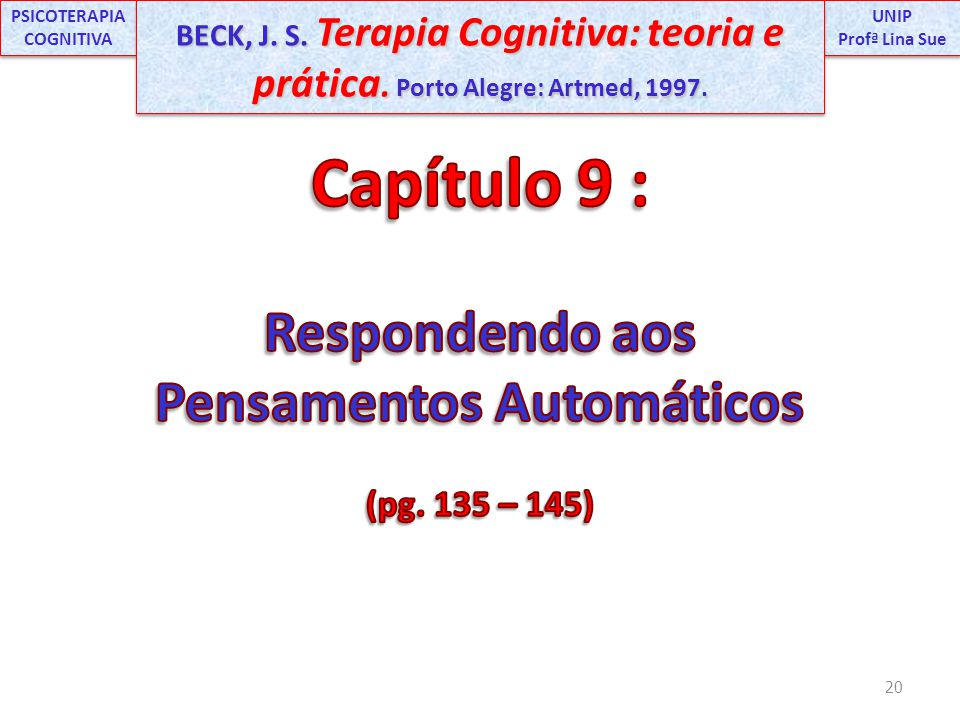 PSICOTERAPIA COGNITIVA Pensamentos Automáticos