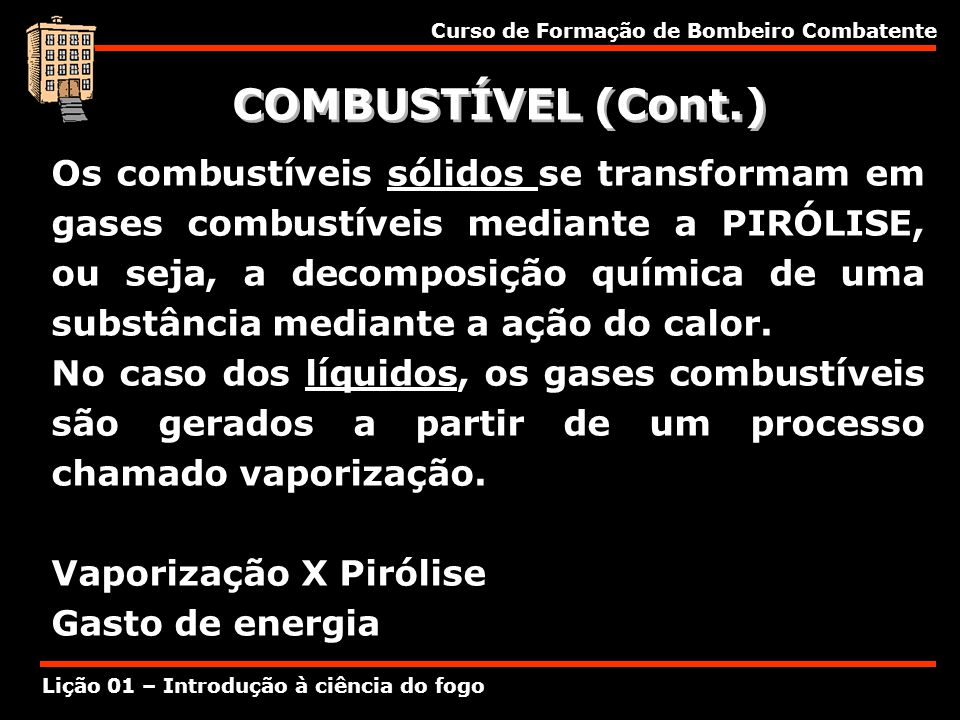 COMBUSTÍVEL (Cont.)