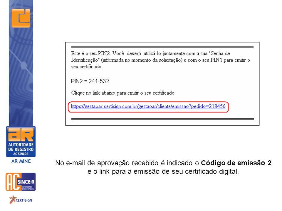 No e-mail de aprovação recebido é indicado o Código de emissão 2