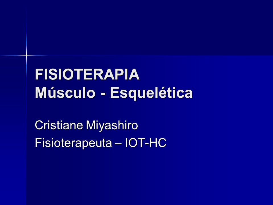 FISIOTERAPIA Músculo - Esquelética