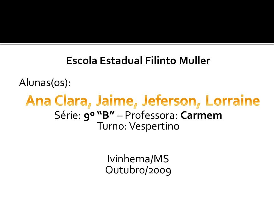 Ana Clara, Jaime, Jeferson, Lorraine