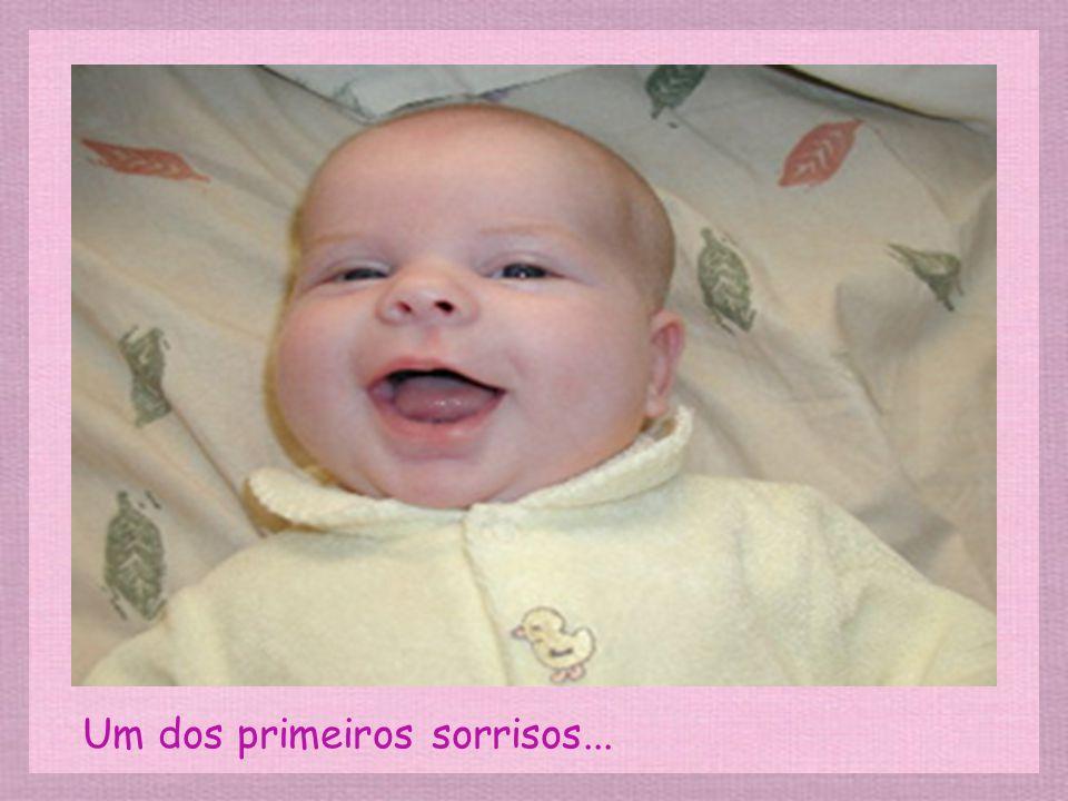 Um dos primeiros sorrisos...