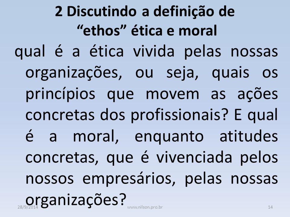 2 Discutindo a definição de ethos ética e moral