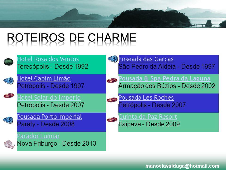 ROTEIROS DE CHARME Hotel Rosa dos Ventos Teresópolis - Desde 1992