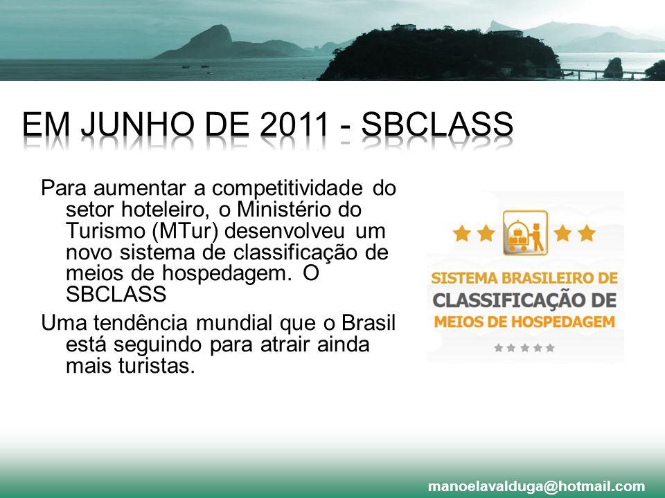 Em junho de 2011 - SBClass