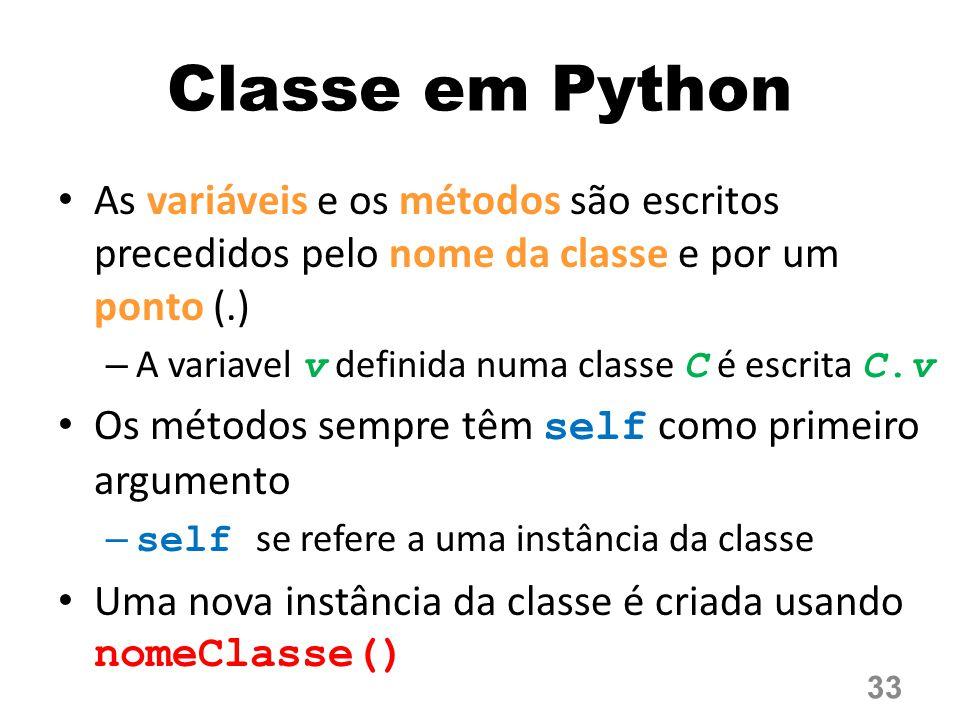 Classe em Python As variáveis e os métodos são escritos precedidos pelo nome da classe e por um ponto (.)
