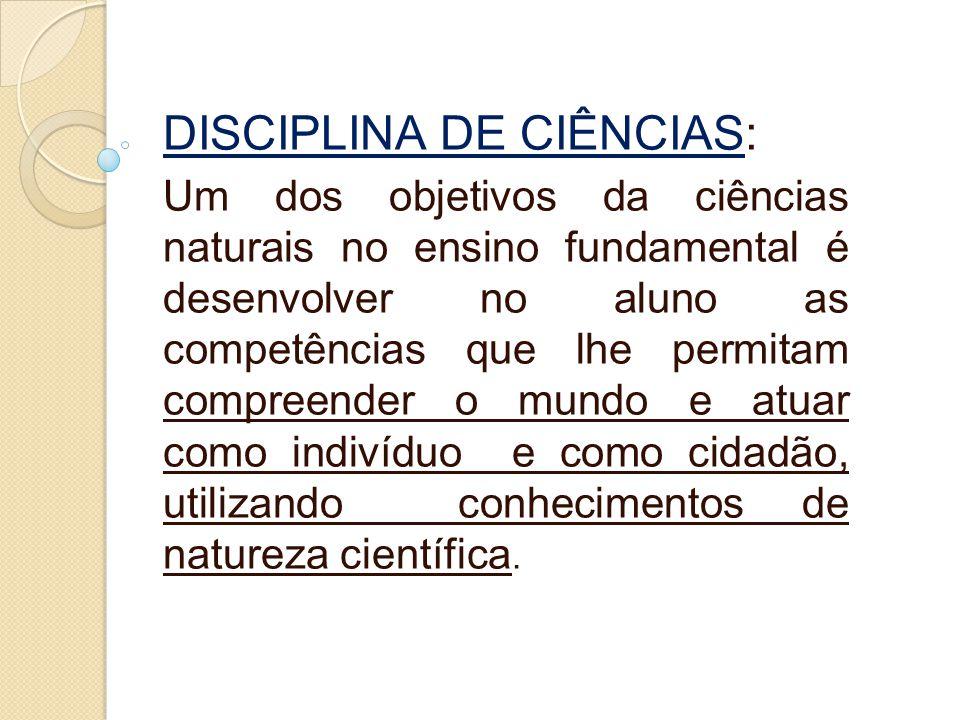 DISCIPLINA DE CIÊNCIAS: