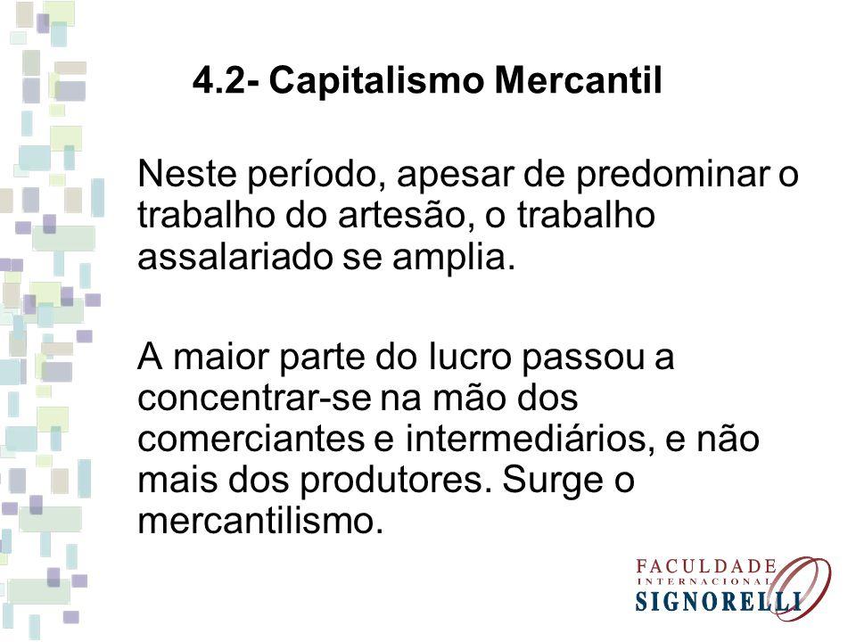 4.2- Capitalismo Mercantil