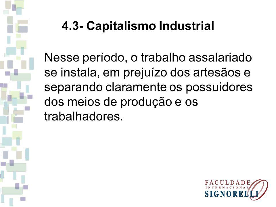 4.3- Capitalismo Industrial