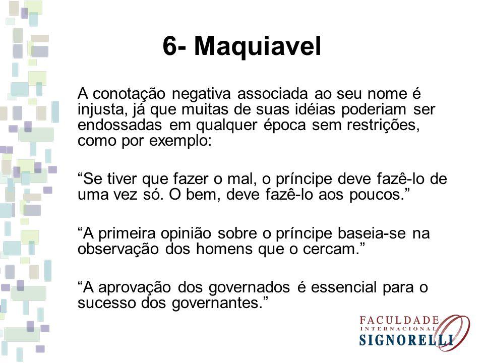 6- Maquiavel