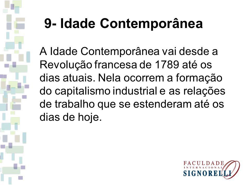 9- Idade Contemporânea