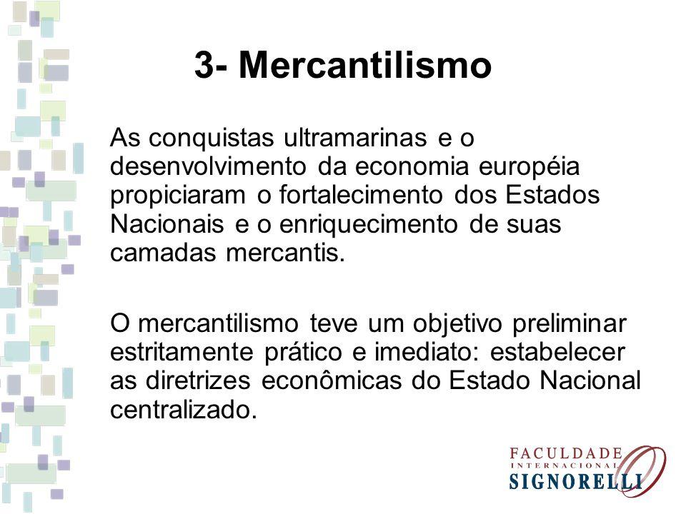 3- Mercantilismo