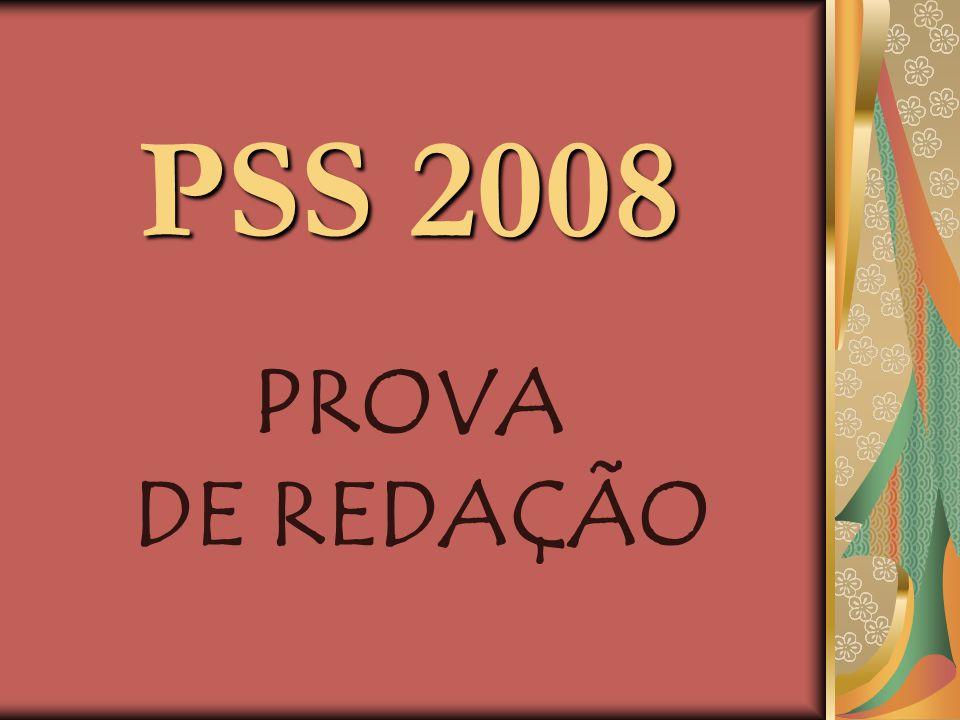 PSS 2008 PROVA DE REDAÇÃO