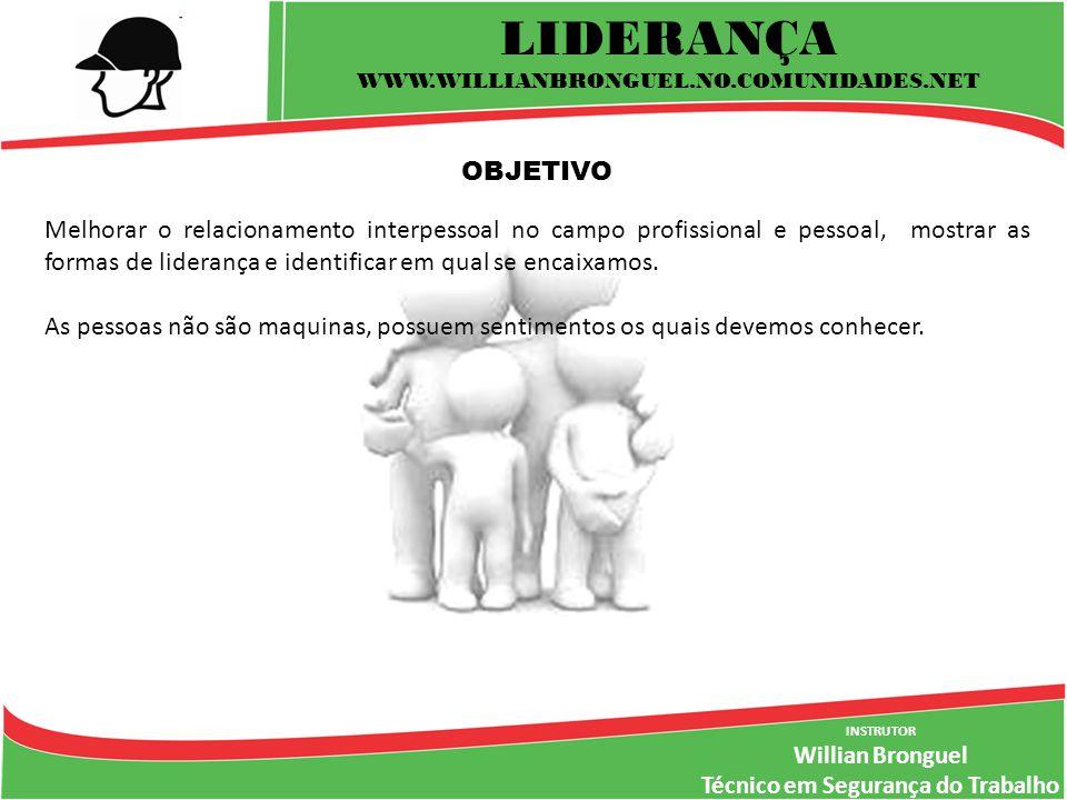 LIDERANÇA WWW.WILLIANBRONGUEL.NO.COMUNIDADES.NET