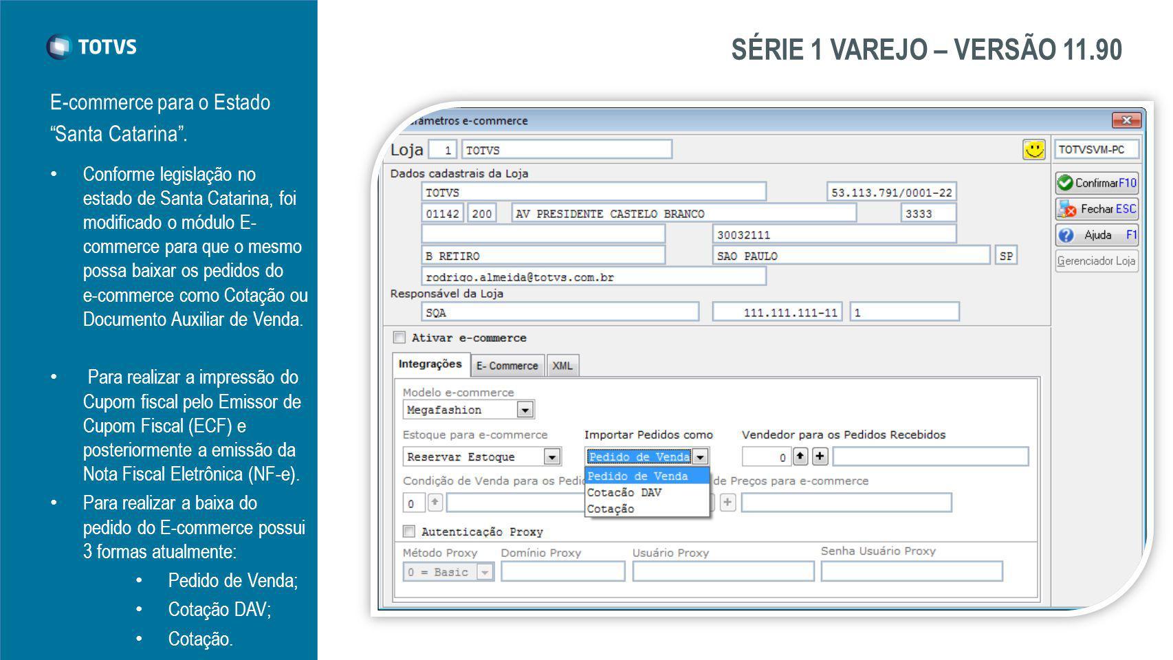 SÉRIE 1 VAREJO – VERSÃO 11.90 E-commerce para o Estado