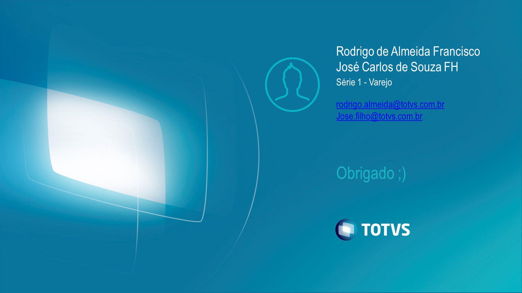 Rodrigo de Almeida Francisco José Carlos de Souza FH