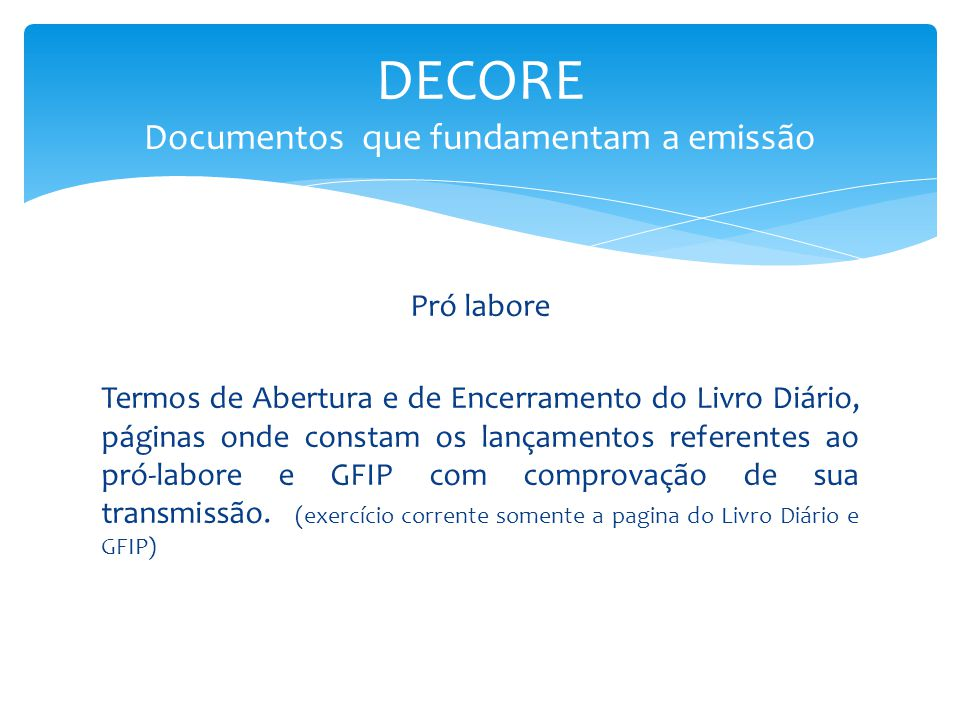 DECORE Documentos que fundamentam a emissão