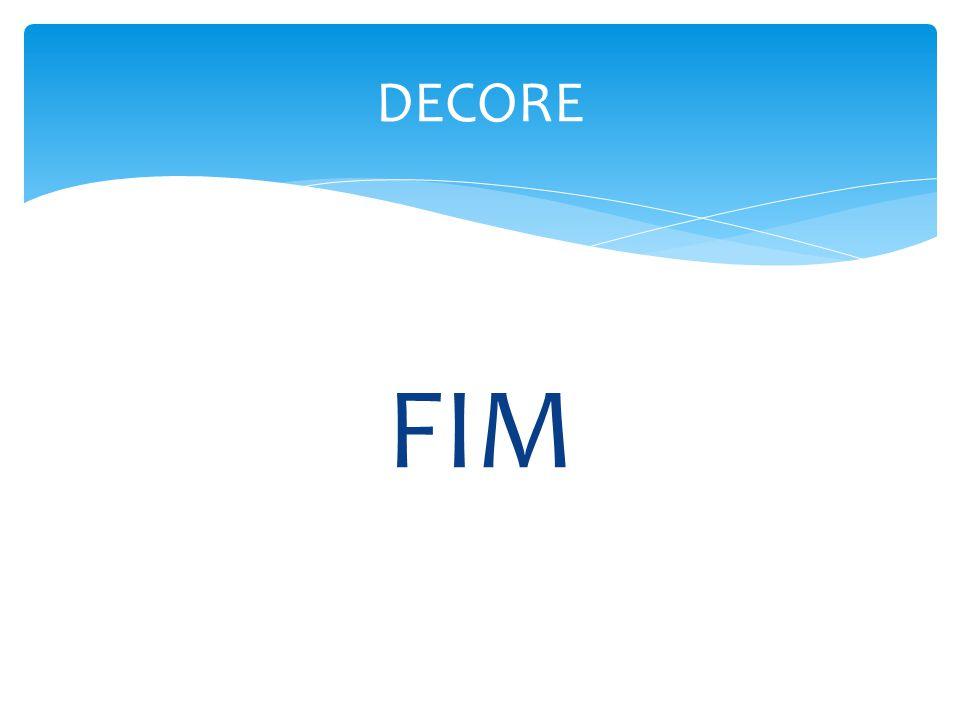 DECORE FIM