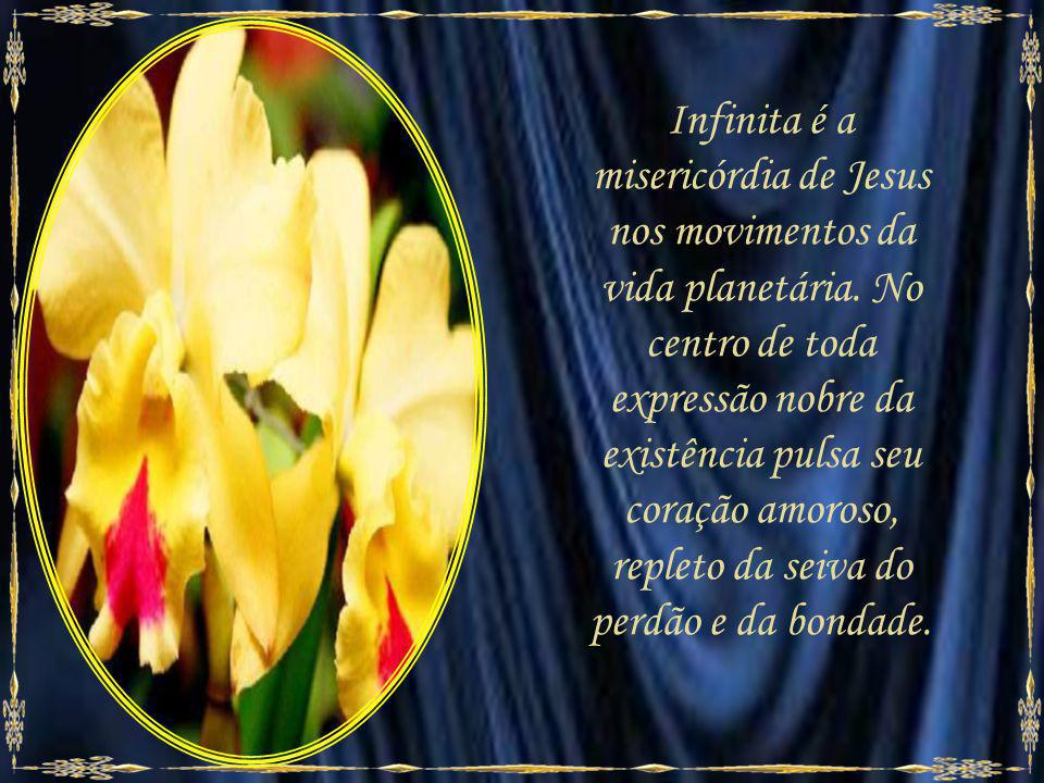Infinita é a misericórdia de Jesus nos movimentos da vida planetária