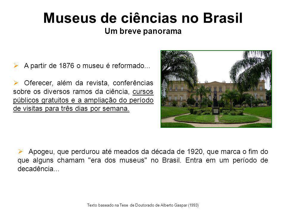 Museus de ciências no Brasil Um breve panorama