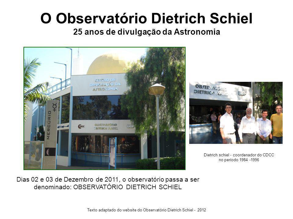 O Observatório Dietrich Schiel 25 anos de divulgação da Astronomia