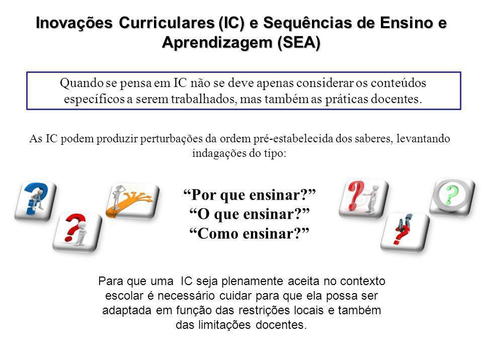 Inovações Curriculares (IC) e Sequências de Ensino e Aprendizagem (SEA)