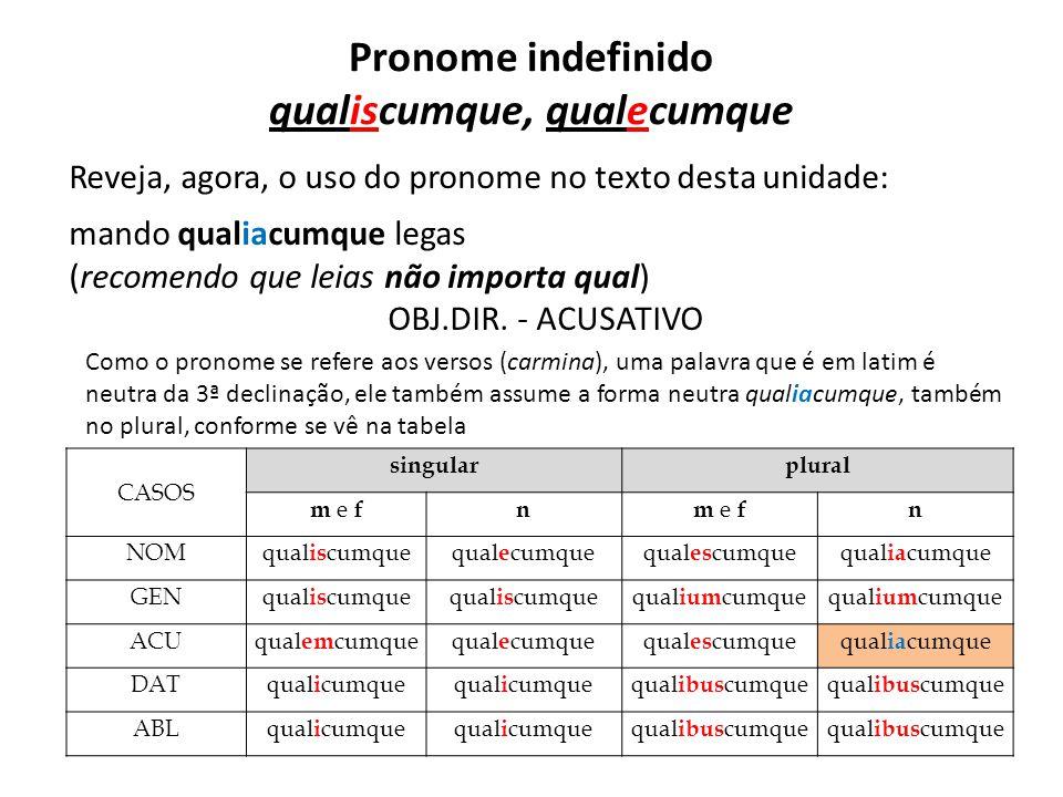 Pronome indefinido qualiscumque, qualecumque