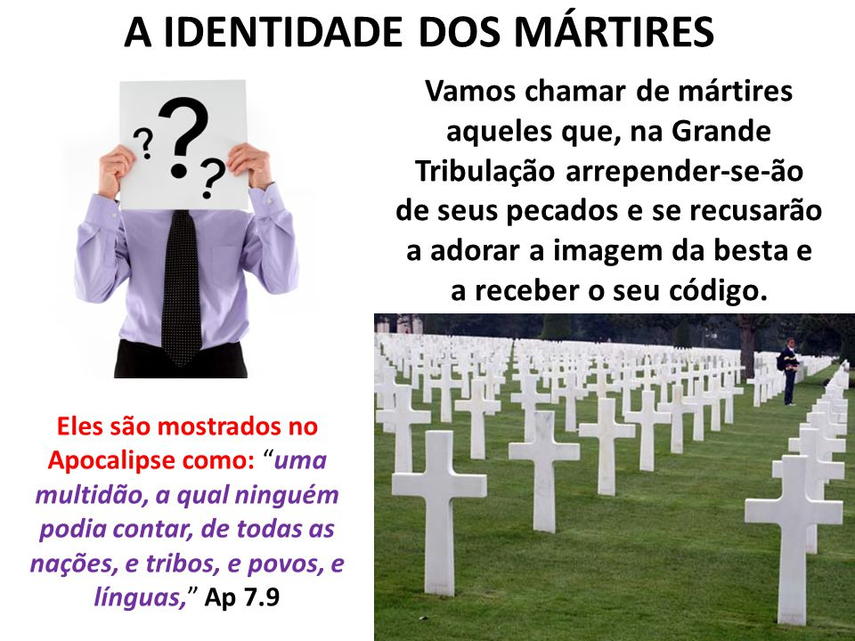 A IDENTIDADE DOS MÁRTIRES