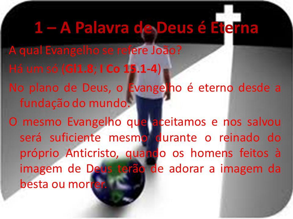 1 – A Palavra de Deus é Eterna