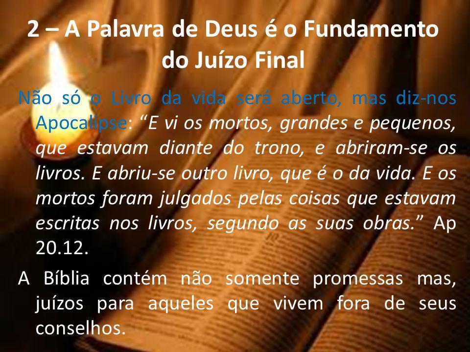 2 – A Palavra de Deus é o Fundamento do Juízo Final