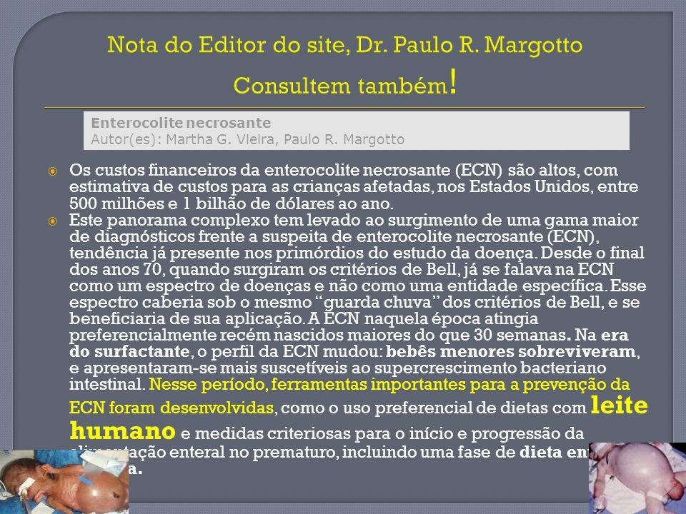 Nota do Editor do site, Dr. Paulo R. Margotto Consultem também!
