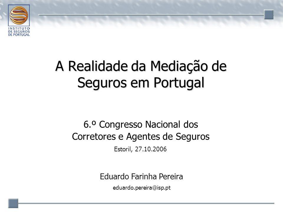 A Realidade da Mediação de Seguros em Portugal