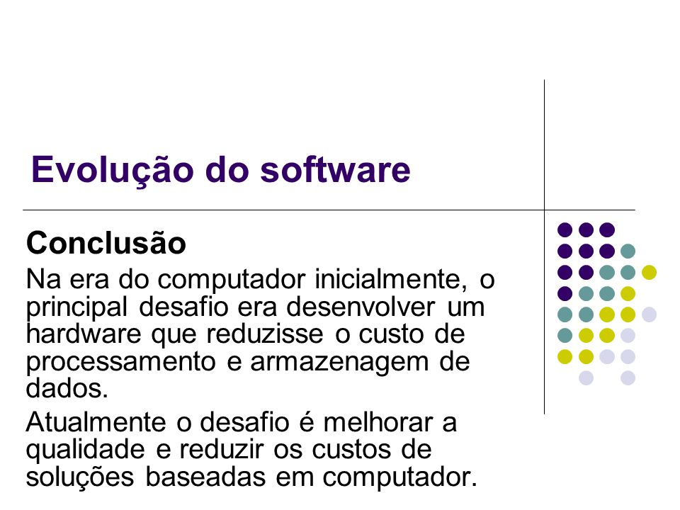 Evolução do software Conclusão
